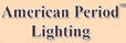 American Period Lighting