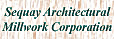 Sequay Architectural Millwork Corporation
