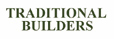 Traditional Builders, Inc.